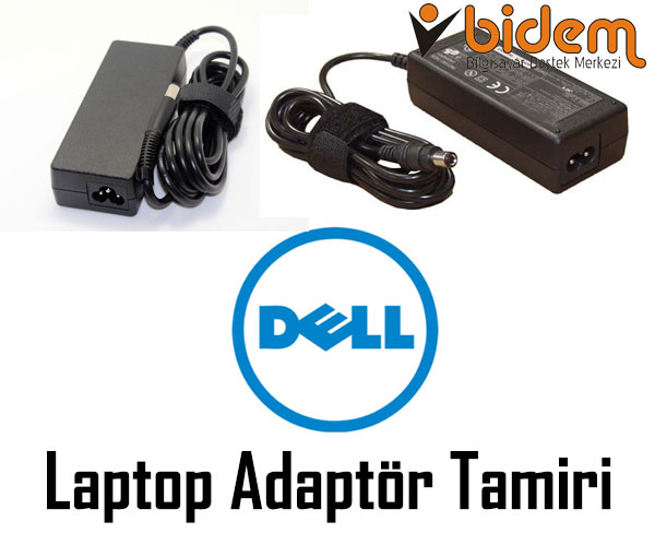 Dell Laptop Adaptör Tamiri