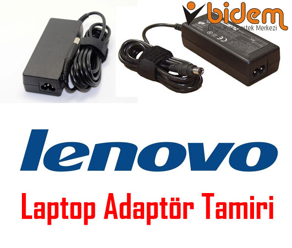 Lenovo Laptop Adaptör Tamiri