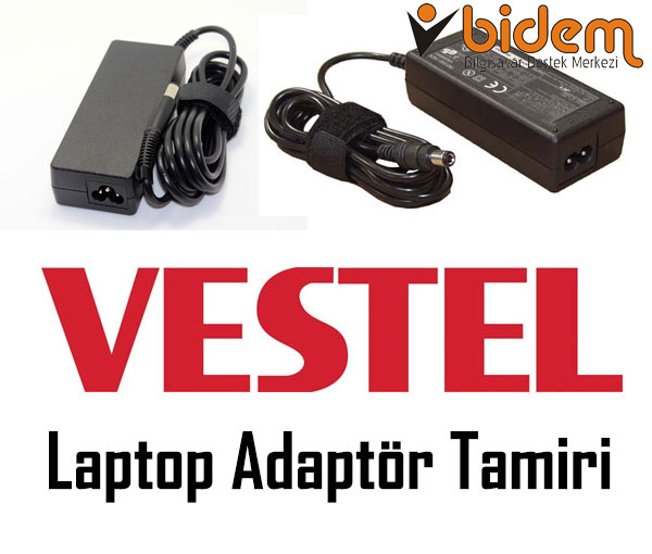 Vestel Laptop Adaptör Tamiri