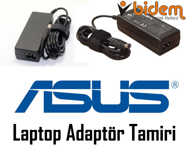 Asus Laptop Adaptör Tamiri